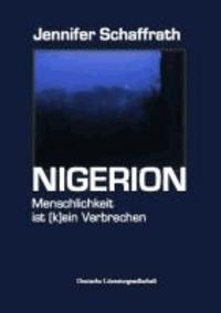 Nigerion - Menschlichkeit ist (k)ein Verbrechen.
