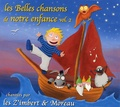 Les Z'Imbert & Moreau - Les Belles chansons de notre enfance - Tome 2, CD audio.