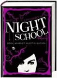 Night School 03. Denn Wahrheit musst du suchen.