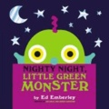 Nighty Night, Little Green Monster.