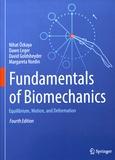 Nihat Ozkaya et Dawn Leger - Fundamentals of Biomechanics - Equilibrium, Motion, and Deformation.