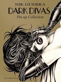 Nik Guerra - Dark divas - Pin-up collection.