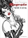 Nik Guerra - Magenta  : Noir fatal.