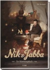 Nik & Jabba - Ein Adventstagebuch.