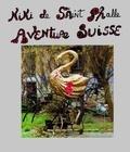 Niki de Saint-Phalle - Niki de Saint-Phalle : aventure suisse.