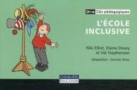 Niki Elliot et Elaine Doxey - L'école inclusive.