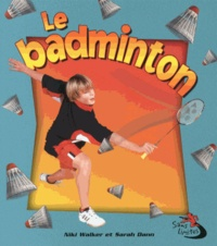 Niki Walker et Sarah Dann - Le badminton.