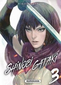 Télécharger le livre pdf gratuitement Shinobi gataki Tome 3 (French Edition)  9782368526125 par Nikiichi Tobita