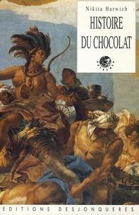 Nikita Harwich - Histoire du chocolat.