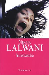 Nikita Lalwani - Surdouée.