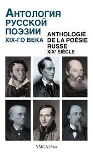 Nikita Struve - Anthologie de la poésie russe XIXe siècle.