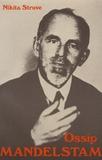 Nikita Struve - Ossip Mandelstam.