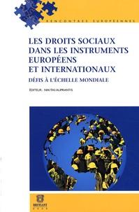 Nikitas Aliprantis - Les droits sociaux dans les instruments européens et internationaux - Défis à l'échelle mondiale.