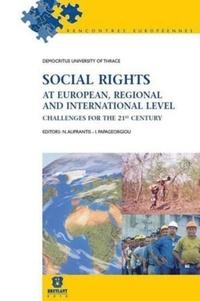 Nikitas Aliprantis et Ioannis Papageorgiou - Social rights - Challenge at european, regional and international level.