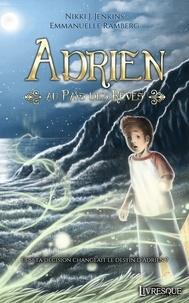Nikki J. Jenkins - Adrien au pays des rêves.
