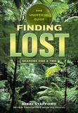 Nikki Stafford et Sky Gilbert - Finding Lost - Seasons One & Two - The Unofficial Guide.