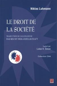 Niklas Luhmann - Le droit de la société.