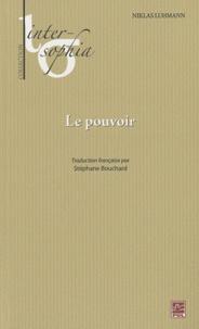 Niklas Luhmann - Le Pouvoir.