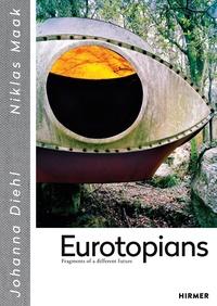 Niklas Maak - Eurotopians.
