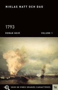 Niklas Natt och Dag - 1793 - Pack en 2 volumes.