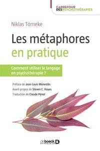 Claude Penet - Les métaphores en pratique - Comment utiliser le langage en psychothérapie ?.