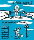 Nikodio et  Paatrice - Le mouvement d'épaule - Le pôle mouillé.