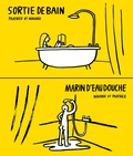Nikodio - Marin d'eau douche - La sortie de bain.
