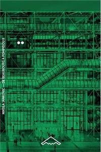Nikola Jankovic - De Beaubourg à Pompidou - Tome 2, Le chantier (1971-1977).