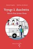 Nikolaï Angelov et Mathieu de Muizon - Voyage à Auschwitz - Récit d'un jeune Rom.