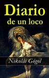 Nikolai Gogol - Diario de un loco.