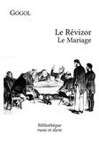 Nikolai Gogol et Marc Semenoff - Le Révizor - Le Mariage - Deux pièces de théâtre comiques.