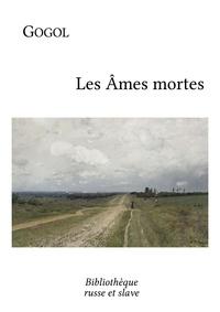 Nikolaï Gogol et  Henri Mongault - Les Âmes mortes.