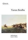 Nikolai Gogol et Marc Semenoff - Tarass Boulba - Douze chants folkloriques.