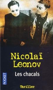 Nikolaï Leonov - Les chacals.