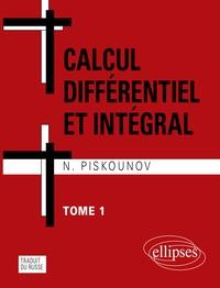 Calcul différentiel et intégral - Tome 1.pdf