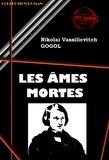 Nikolaï Vassilievitch Gogol - Les Âmes mortes - édition intégrale.