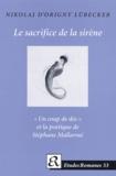 """Nikolaj d' Origny Lübecker - Le sacrifice de la sirène - """"Un coup de dés"""" et la poétique de Stéphane Mallarmé."""