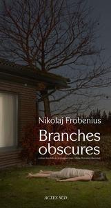 Nikolaj Frobenius - Branches obscures.