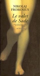 Nikolaj Frobenius - Le valet de Sade.
