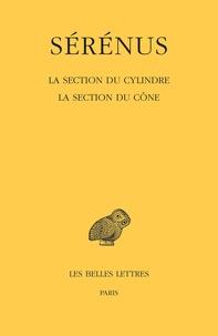 Nikolantonaki et  Serenus - La Section du cylindre. La Section du cône.