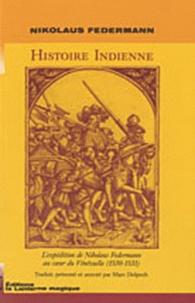 Histoire indienne - Lexpédition de Nikolaus Federmann au coeur du Vénézuela (1530-1531).pdf