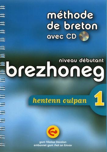 Méthode de breton niveau débutant. Brezhoneg hentenn oulpan 1  avec 1 CD audio