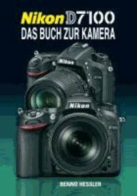 Nikon D7100 - Das Buch zur Kamera.