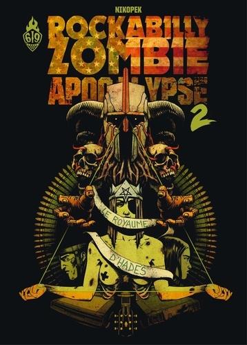 Nikopek - Rockabilly Zombie Apocalypse : Le Royaume d'Hadès.