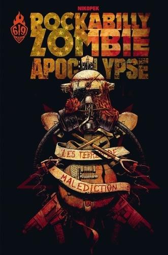 Nikopek - Rockabilly Zombie Apocalypse Tome 1 : Les terres de malédiction.
