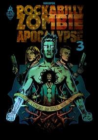 Rockabilly Zombie Apocalypse Tome 3.pdf