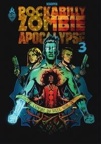 Téléchargement de la collection de livres Epub Rockabilly Zombie Apocalypse - Tome 3 (Litterature Francaise) 9791033512356