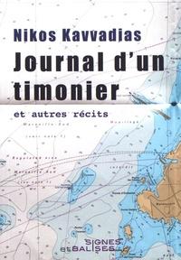 Nikos Kavvadias - Journal d'un timonier et autres récits.