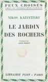 Nikos Kazantzaki et Aziz Izzet - Le jardin des rochers.