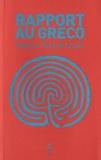 Nikos Kazantzaki - Rapport au Greco.